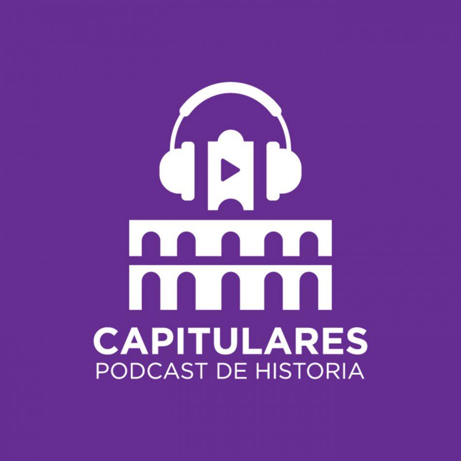 Capitulares. Un podcast de historia