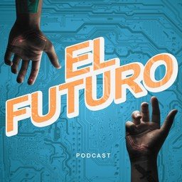 El futuro podcast