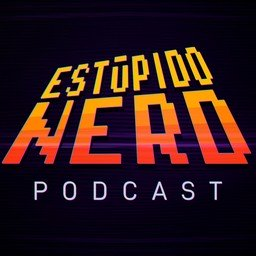 Estúpido Nerd podcast