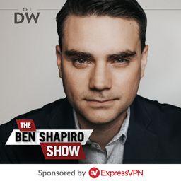The Ben Shapiro Show podcast