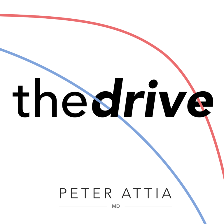 The Peter Attia Drive Podcast