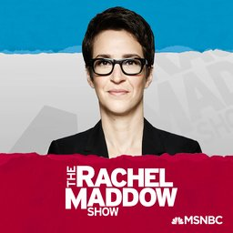 The Rachel Maddow Show podcast