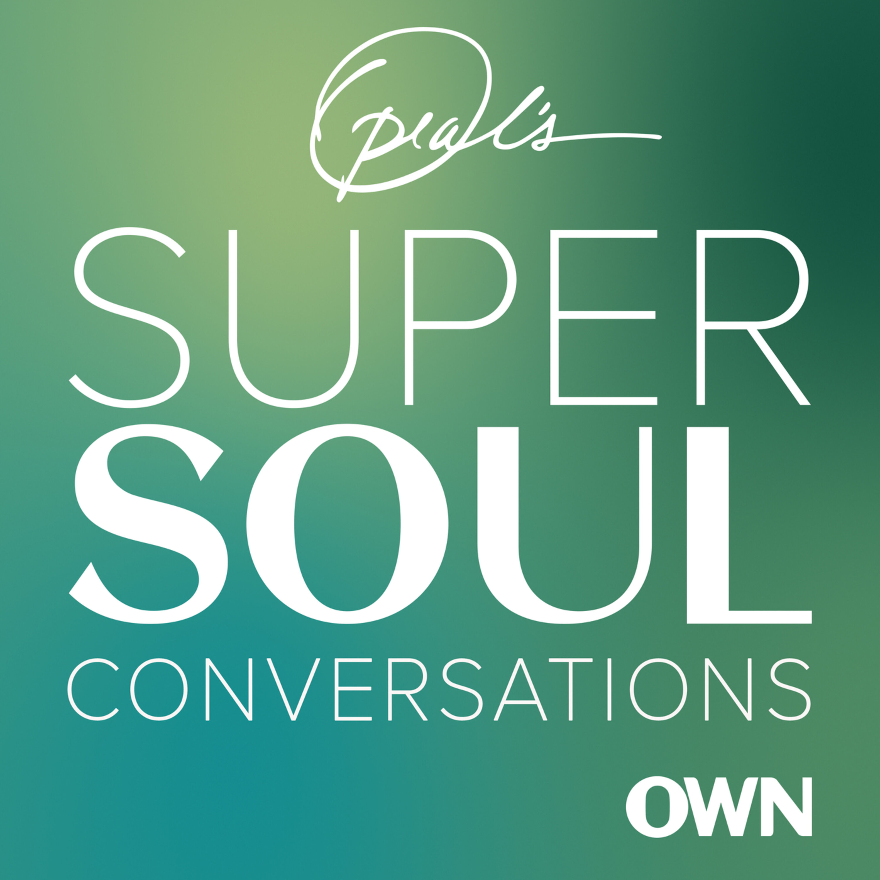 Oprah´s SuperSoul Conversations podcast