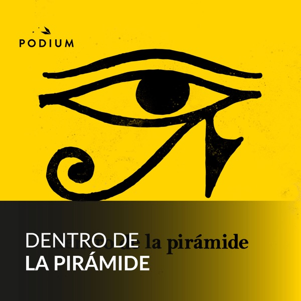 Dentro de la pirámide podcast