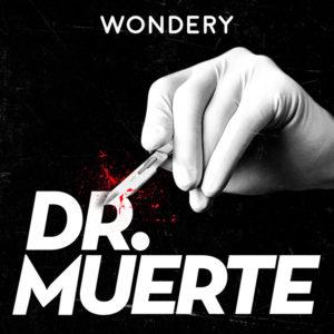 Doctor muerte podcast