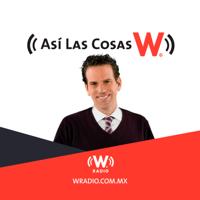 Así las cosas con Carlos Loret de Mola podcast