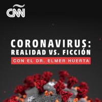 Coronavirus: Realidad vs. ficción con Dr. Elmer Huerta podcast