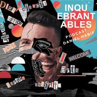 Daniel Habif - Inquebrantables podcast