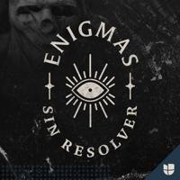Enigmas sin resolver podcast