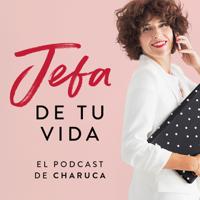 Jefa de tu vida el podcast