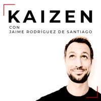 kaizen con Jaime Rodríguez de Santiago podcast