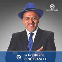 La Taquilla con René Franco podcast