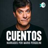 Los cuentos de Mario Pergolini podcast