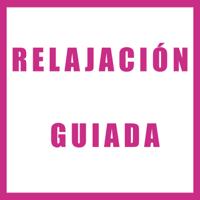 Relajación Guiada podcast