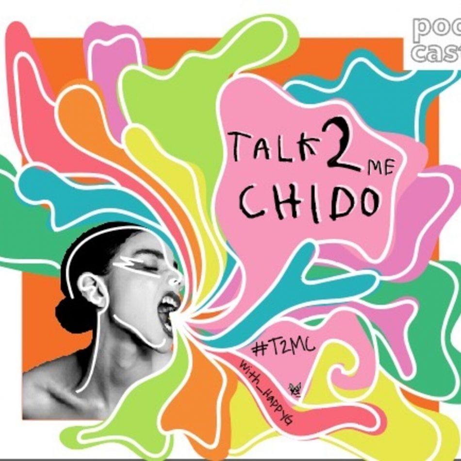 Talk2MeChido podcast