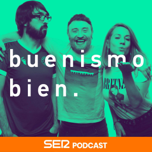 Buenismo bien podcast
