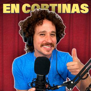 En Cortinas con Luisito podcast