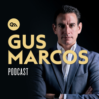 Gus Marcos podcast