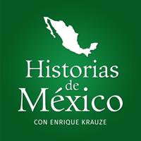 Historias de México con Enrique Krauze podcast