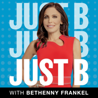 Just B with Bethenny Frankel podcast