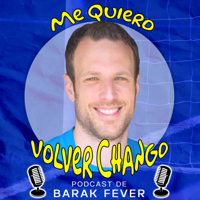 Me Quiero Volver Chango podcast
