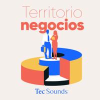 Territorio Negocios podcast