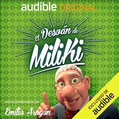 El desván de Miliki podcast