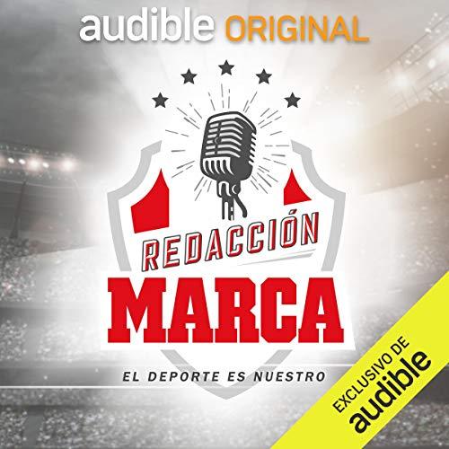 Redacción Marca podcast
