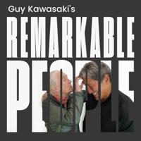 Guy Kawasaki's Remarkable People podcast