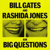 Bill Gates and Rashida Jones Ask Big Questions podcast