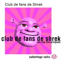 Club de Fans de Shrek podcast