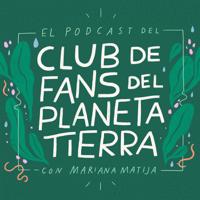 El club de fans del planeta Tierra podcast
