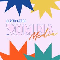 El Podcast de Romina Media