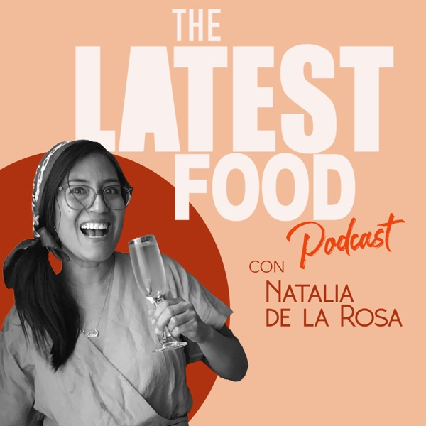 The Latest Food podcast