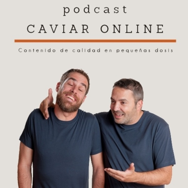 Caviar Online: Comunicación y Marketing Digital podcast