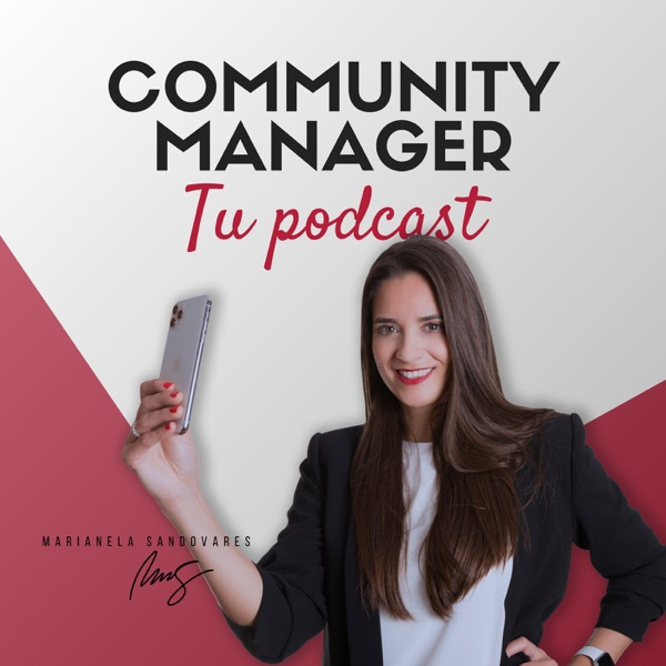 Community Manager, tu podcast.