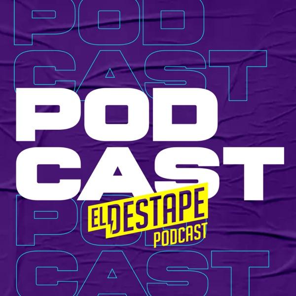 El Destape podcast