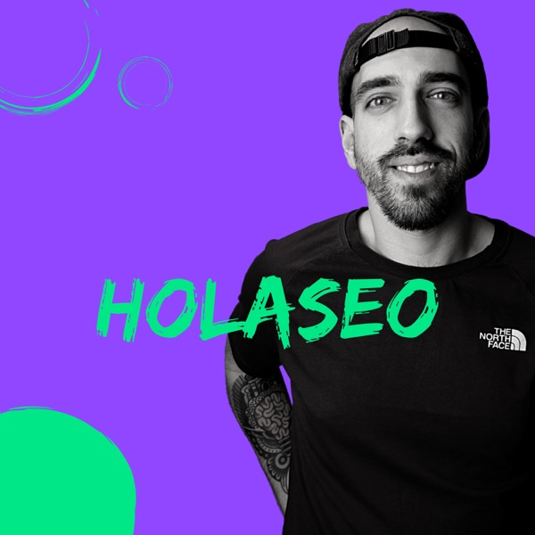 holaseo 👋 | SEO y Marketing Online - Guillermo Gascón podcast