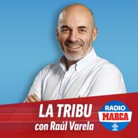 La Tribu con Raúl Varela podcast