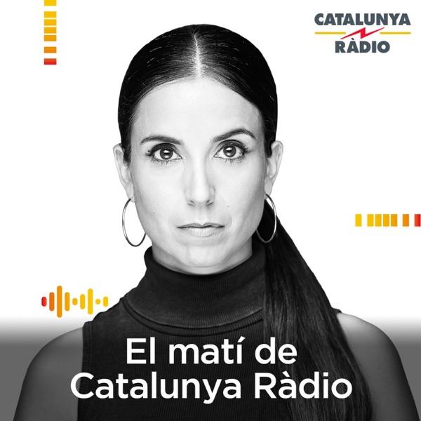El matí de Catalunya Ràdio podcast