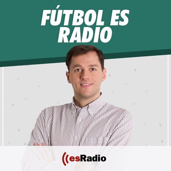 Fútbol es Radio podcast