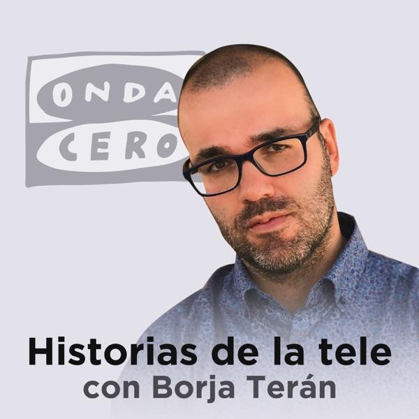 Historias de la tele con Borja Terán podcast