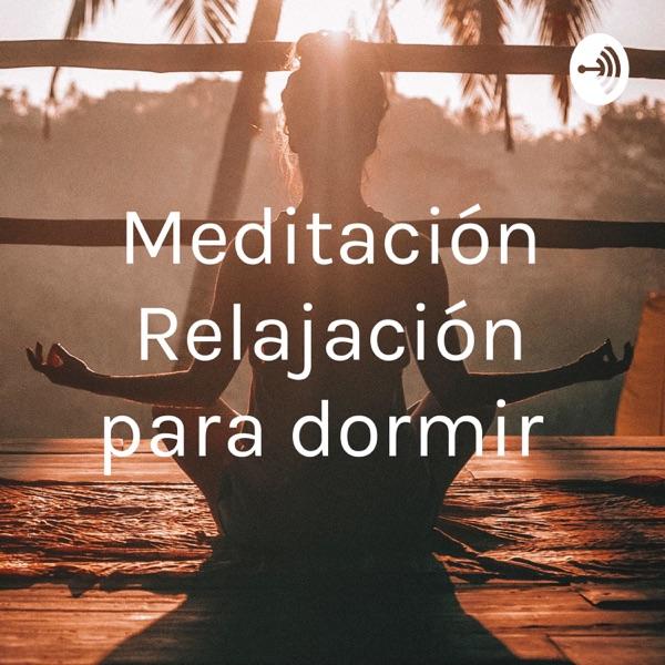 Meditación Relajación para dormir podcast