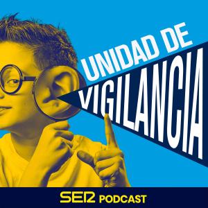 Unidad de vigilancia podcast