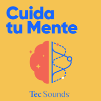Cuida Tu Mente podcast