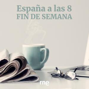 España a las 8 Fin de Semana
