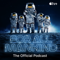 For All Mankind: The Official Podcast
