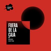 Fuera de la Caja con Macario Schettino podcast