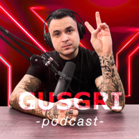 Gusgri Podcast