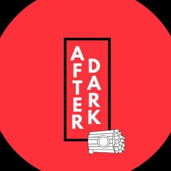 After Dark cine y series podcast
